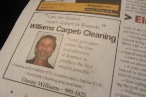 This guy is the slowest carpet cleaner in Roanoke. And that's something.