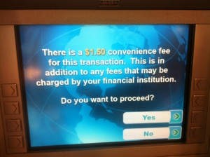 You know you're in friendly small-town Ontario when the transaction fee is only $1.50.